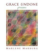 Grace Undone. Passion